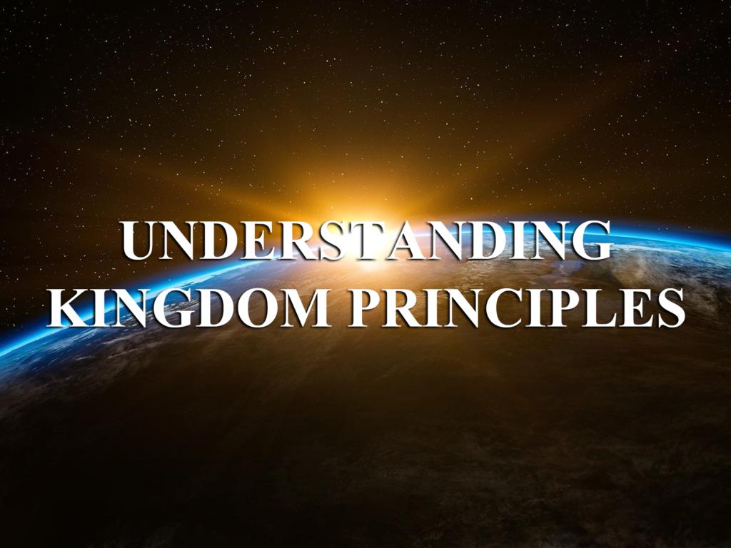 Understanding Kingdom Principles 2